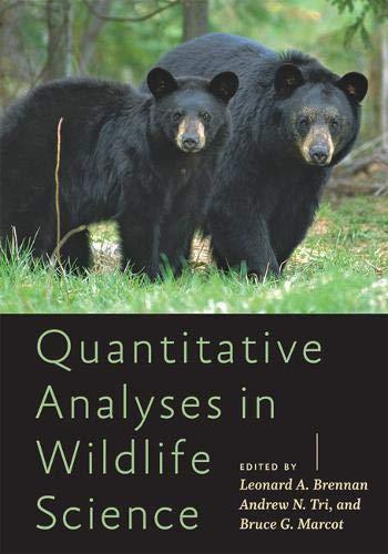 Quantitative Analyses in Wildlife Science (Wildlife Management and Conservation)