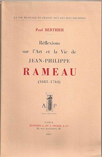 Réflexions sur la vie et l'art de Jean-Philippe Rameau