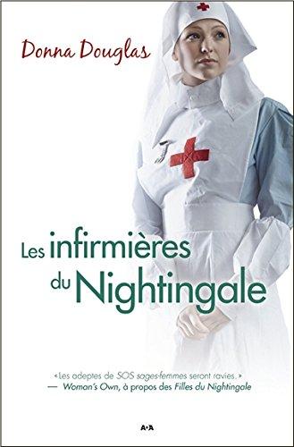 Les infirmières du Nightingale T3