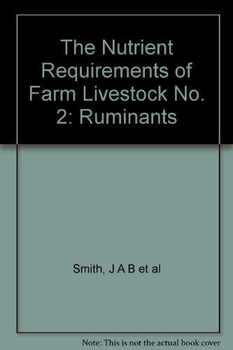 The Nutrient Requirements of Farm Livestock No. 2: Ruminants