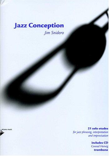 Snidero: Jazz Conception Jim Snidero, Posaune & CD