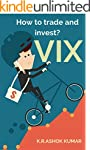 VIX: How to trade and invest? (Englis...