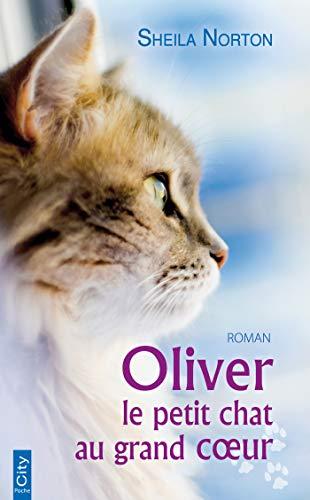 Oliver, le petit chat au grand coeur