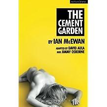 The Cement Garden (Modern Plays) by Ian McEwan (2014-04-01)