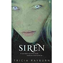 [(Siren)] [ By (author) Tricia Rayburn ] [February, 2011]