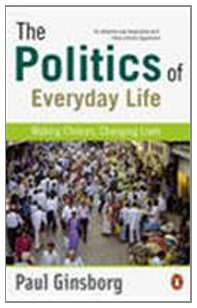 The Politics of Everyday Life: Making Choices, Changing Lives