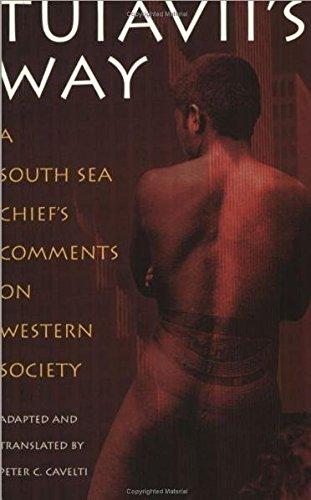 Der Papalagi. Englischsprachige Ausgabe. Die Reden des Südseehäuptlings Tuiavii aus Tiavea/Tuiavii's Way. A South Sea Chief's Comments on Western Society: Text auf Englisch (Ethnic Edition)