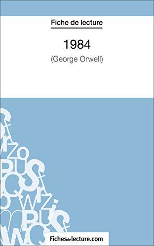1984 de George Orwell (Fiche de lecture): Analyse complte de l'oeuvre