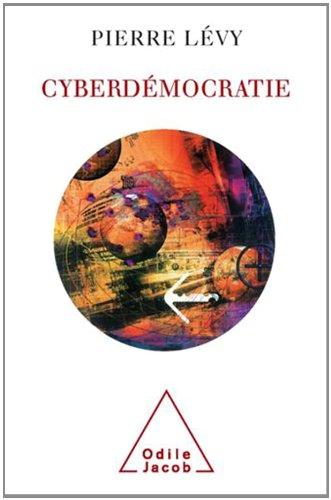 Cyberdémocratie par Pierre Lévy