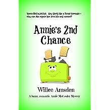 Annie's 2nd Chance: A Funny Romantic Annie McCauley Mystery (The Annie McCauley Romantic Comedy Mysteries)