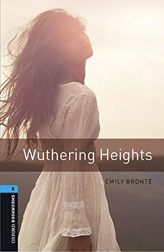 Oxford Bookworms Library: Oxford Bookworms 5. Wuthering Heights MP3 Pack