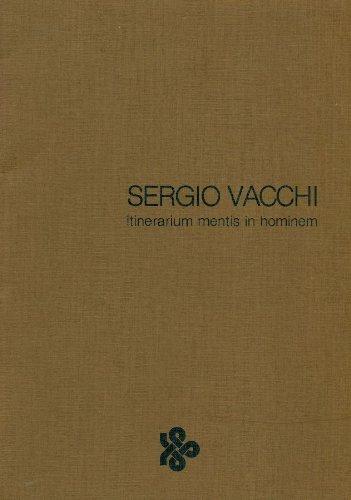 Sergio Vacchi. Itinerarium mentis in hominem