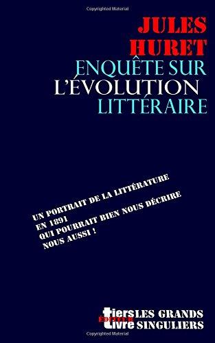 Enquete sur l'evolution litteraire