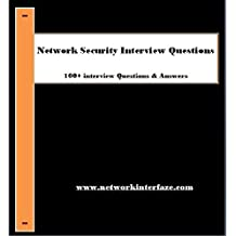 Network Security Interview Questions - 100 interview questions answered (English Edition)