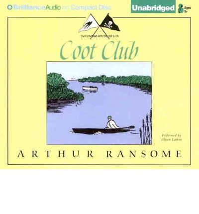 [ Coot Club (Swallows And Amazons #05) - Greenlight ] By Ransome, Arthur (Author) [ May - 2012 ] [ Compact Disc ] (Club Coot)