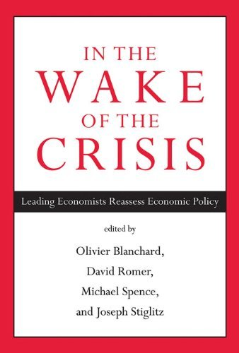 In the Wake of the Crisis: Leading Economists Reassess Economic Policy by Olivier J. Blanchard (3-Oct-2014) Paperback