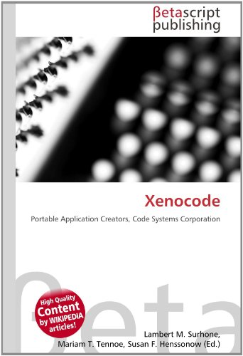 Xenocode: Portable Application Creators, Code Systems Corporation
