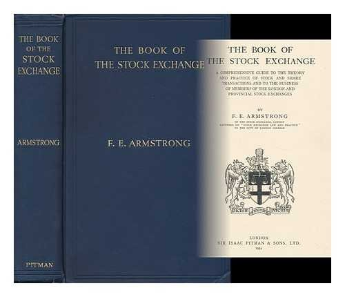 the-book-of-the-stock-exchange-a-comprehensive-guide-to-the-theory-and-practice-of-stock-and-share-t