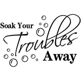 Soak Your Troubles Away With Bubbles Wall Art Sticker Quote Decal Home Decor Hot