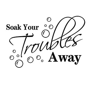"""""""Soak your troubles away.""""English Proverbs Wall Stickers Decor Bathroom Wall Stickers Decor"""