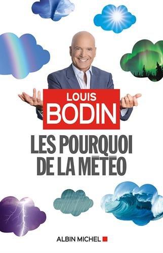 Les Pourquoi de la météo par Louis Bodin