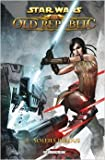 Star Wars - The old Republic T02 - Soleils perdus de Alexander Freed,Dave Ross,George Freeman ( 1 février 2012 )