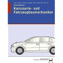 Arbeitsblätter Karosserie- und Fahrzeugbaumechaniker