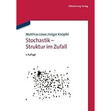 Stochastik Struktur im Zufall