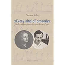 »Every kind of prosody«: Die Purcell-Rezeption in Benjamin Brittens Opern