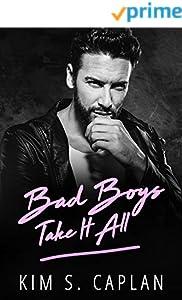 Bad Boys Take It All