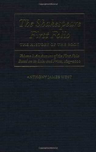 The Shakespeare First Folio: The History of the Book Volume I: An Account of the First Folio Based on Its Sales and Prices, 1623-2000: Account of the ... on Its Sales and Prices, 1623-2000 Vol 1