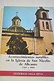 Acontecimientos notables en la iglesia de San Nicolás de Alicante 1245 a 1980 (Publicaciones de la Caja de Ahorros Provincial de Alicante)