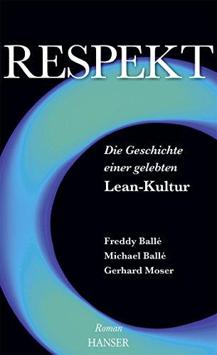 respekt-die-geschichte-einer-gelebten-lean-kultur-roman-die-geschichte-einer-gelebten-lean-kulturroman