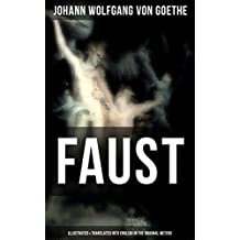 FAUST (Illustrated & Translated into English in the Original Meters): Pact with the Devil – The Oldest German Legend (English Edition)