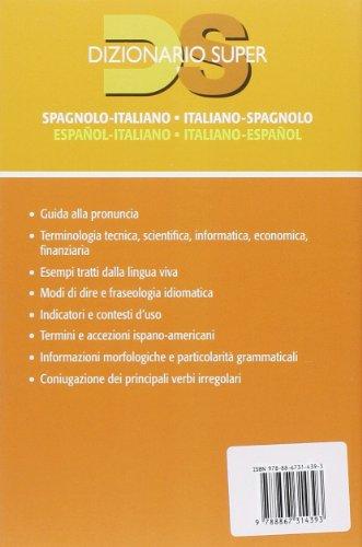Dizionario spagnolo. Italiano-spagnolo, spagnolo-italiano (Dizionario Super)