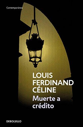Muerte a crédito (CONTEMPORANEA) por LOUIS-FERDINAND CELINE