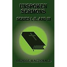 Unspoken Sermons - Series I, II, and III