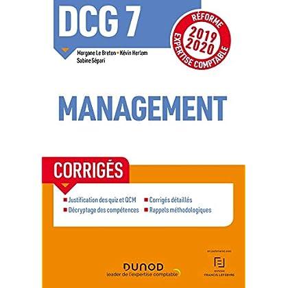 DCG 7 Management - Corrigés - Réforme 2019-2020: Réforme Expertise comptable 2019-2020