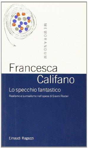 Specchio Fantastico. Realismo E Sur [Import anglais]