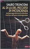 eBook Gratis da Scaricare Al di la del peccato di incoscienza Autoconsapevolezza ed evoluzione interiore nell uomo contemporaneo (PDF,EPUB,MOBI) Online Italiano