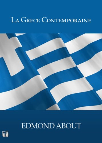 La Grece Contemporaine (Annoté)