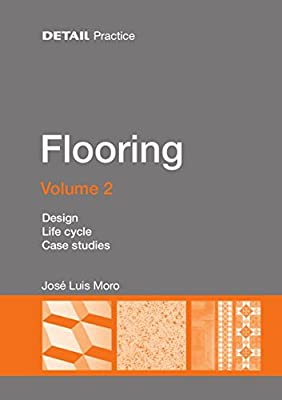 Flooring Volume 2: Design, Life Cycle, Case Studies (Detail Practice) - inexpensive UK light store.