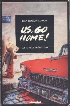 U.S. Go Home !