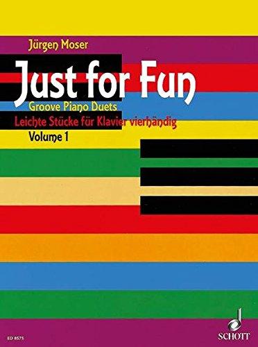 Preisvergleich Produktbild Just for Fun: Leichte Stücke. Band 1. Klavier 4-händig.