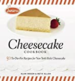 Junior's Cheesecake Cookbook( 50 To-Die-For Recipes for New York-Style Cheesecake)[JUNIORS CHEESECAKE CKBK][Hardcover]