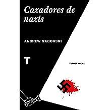 Cazadores de nazis (Norma) (Spanish Edition)