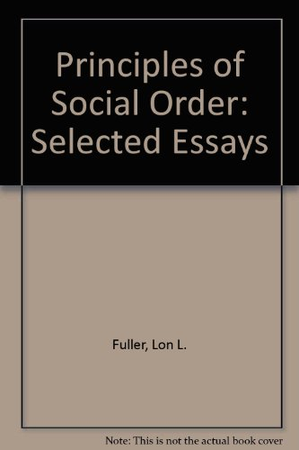 Principles of Social Order: Selected Essays
