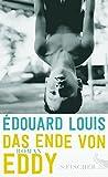 Das Ende von Eddy: Roman