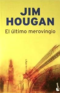 El último merovingio par Jim Hougan