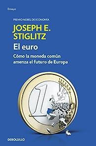 El euro par  Joseph E. Stiglitz